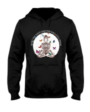 Quiet the mind Hooded Sweatshirt thumbnail