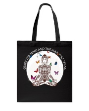 Quiet the mind Tote Bag thumbnail