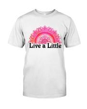 Live a little Classic T-Shirt thumbnail