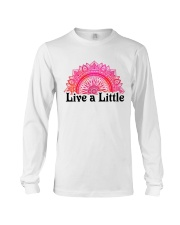Live a little Long Sleeve Tee thumbnail