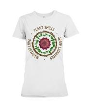 Plant smiles grow laughter harvest love Premium Fit Ladies Tee thumbnail