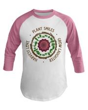 Plant smiles grow laughter harvest love Baseball Tee thumbnail