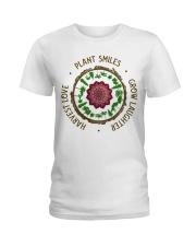 Plant smiles grow laughter harvest love Ladies T-Shirt front