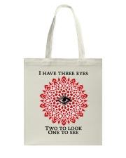 I have three eyes Tote Bag thumbnail
