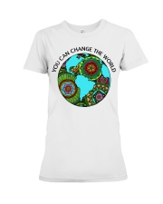 You can change the world Premium Fit Ladies Tee front
