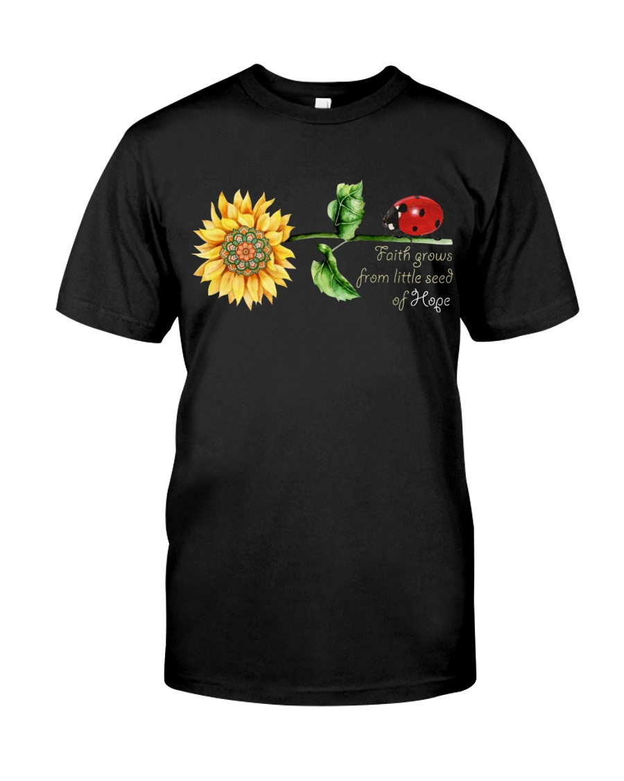Faith grow  from little seed of hope Classic T-Shirt