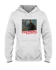 Michael Myers A Real Man Will Chase After You  Hooded Sweatshirt thumbnail