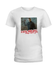 Michael Myers A Real Man Will Chase After You  Ladies T-Shirt thumbnail
