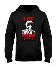 Samuel L Jackson 6 Feet Motherfucker T-shirt Hooded Sweatshirt thumbnail