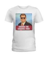 Ben Terry KPLC Change the channel then t-shirt Ladies T-Shirt thumbnail