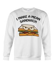 I make a mean sandwich shirt Crewneck Sweatshirt thumbnail