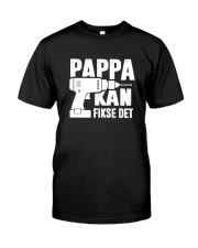 PAPPA KAN FIKSE DET Classic T-Shirt front