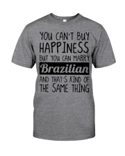 Happiness - Brazilian Classic T-Shirt front