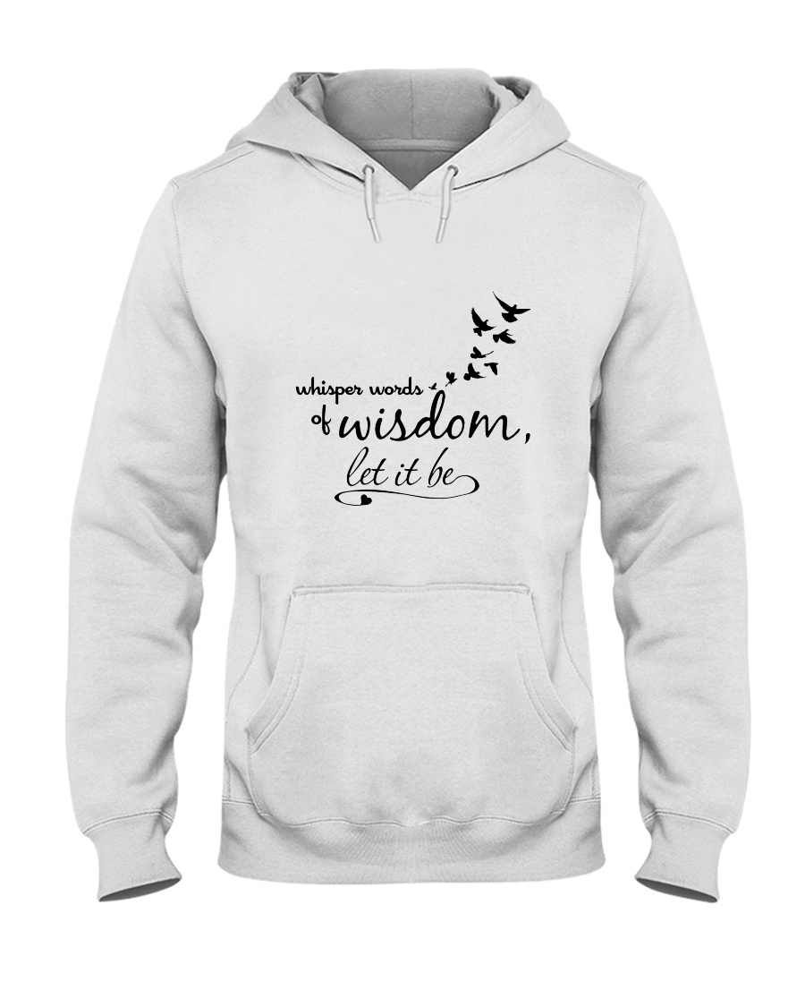 Whisper World Of Wisdom Let It Be Hippie  Hooded Sweatshirt