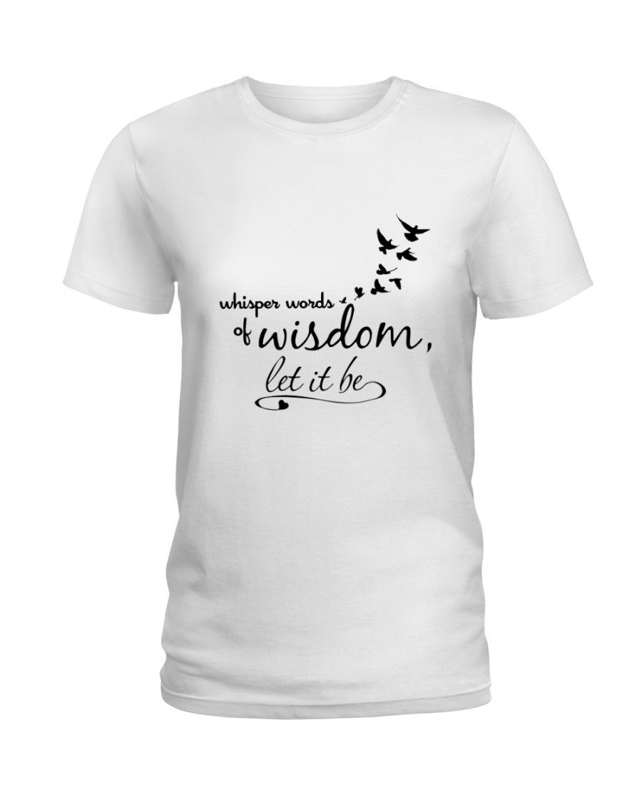 Whisper World Of Wisdom Let It Be Hippie  Ladies T-Shirt