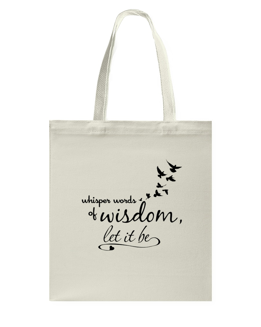 Whisper World Of Wisdom Let It Be Hippie  Tote Bag