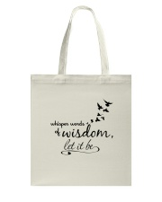 Whisper World Of Wisdom Let It Be Hippie  Tote Bag thumbnail
