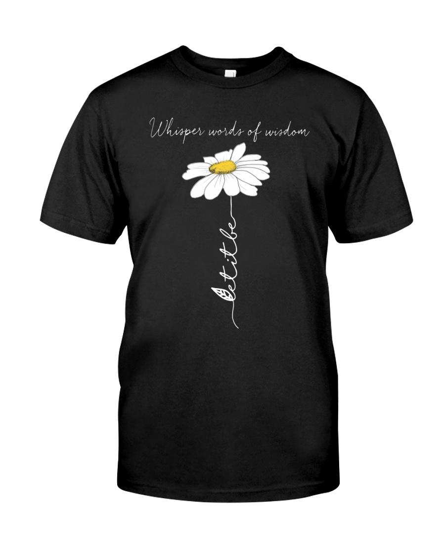 Whisper Words Of Wisdom 3 Classic T-Shirt