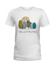 Take Me To The Trees Ladies T-Shirt thumbnail