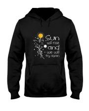 Sun Will Rise Hooded Sweatshirt front