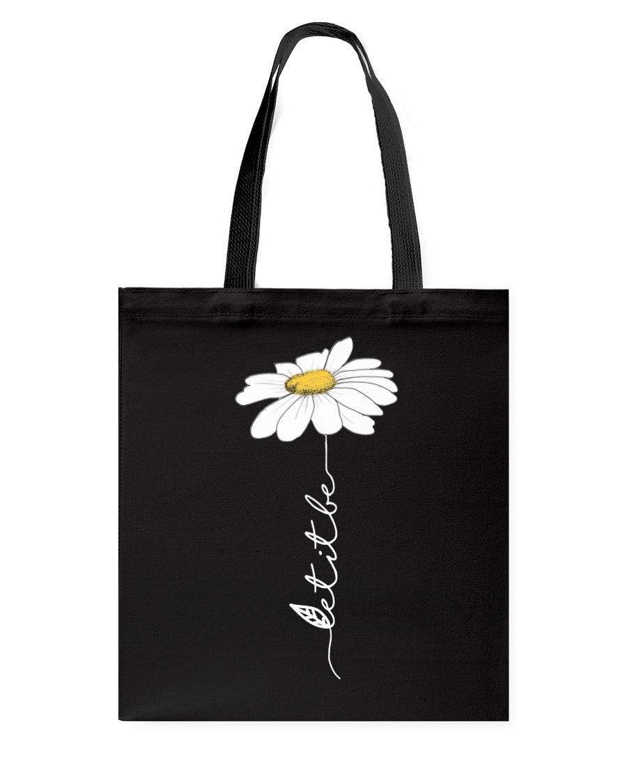 Let It Be Flowers Last Tote Bag