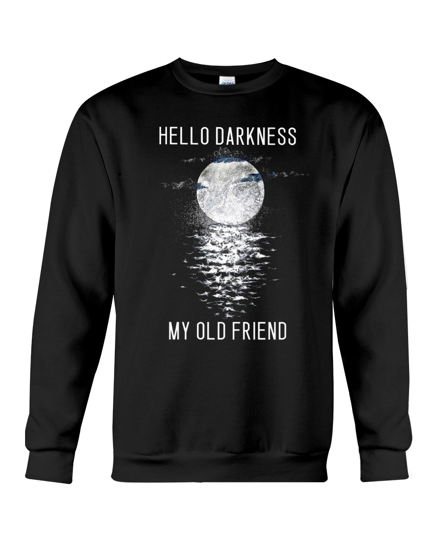 Hello Darkness My Old Friend Crewneck Sweatshirt