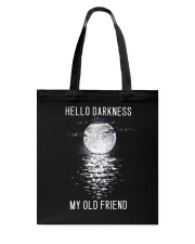 Hello Darkness My Old Friend Tote Bag thumbnail