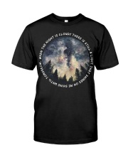 Shine On Me Shine Classic T-Shirt front
