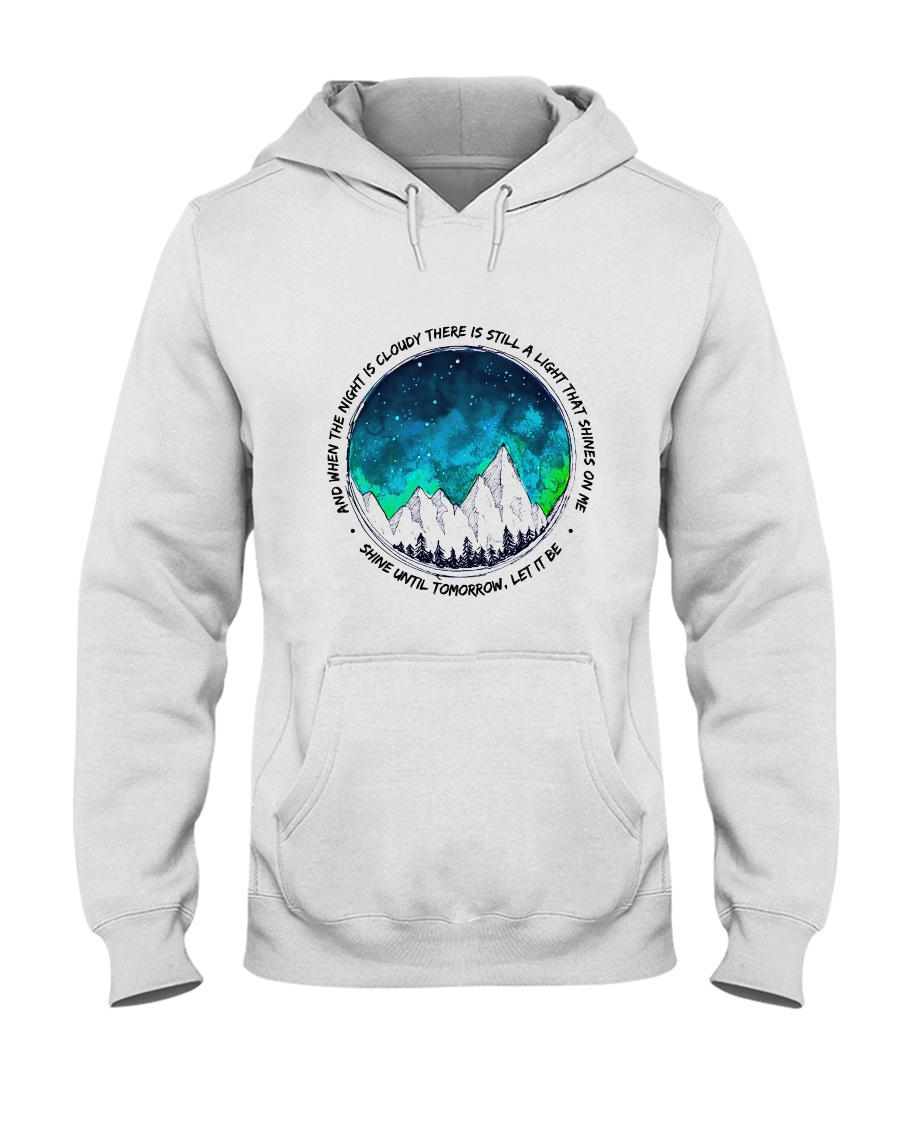 When The Night Is Cloudy Hooded Sweatshirt