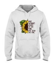She Was The Fire Hooded Sweatshirt front