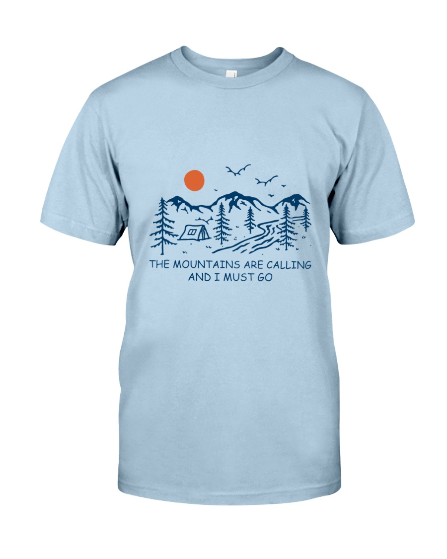 The Mountains Are Calling Classic T-Shirt showcase