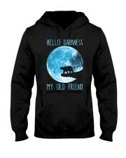 Hello Darkness My Old Friend Hooded Sweatshirt front