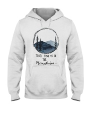 You'll Find Me In The Moutains Hooded Sweatshirt thumbnail