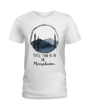 You'll Find Me In The Moutains Ladies T-Shirt thumbnail