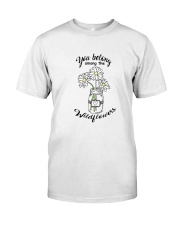 You Belong Among The Wildflowers Hippie  Classic T-Shirt thumbnail