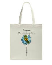 Imagine People Living Life In Peace Tote Bag thumbnail