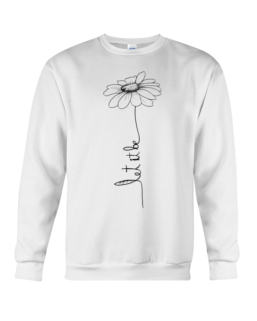 Let It Be Flower Hippie Music  Crewneck Sweatshirt