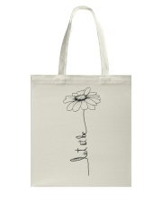 Let It Be Flower Hippie Music  Tote Bag tile