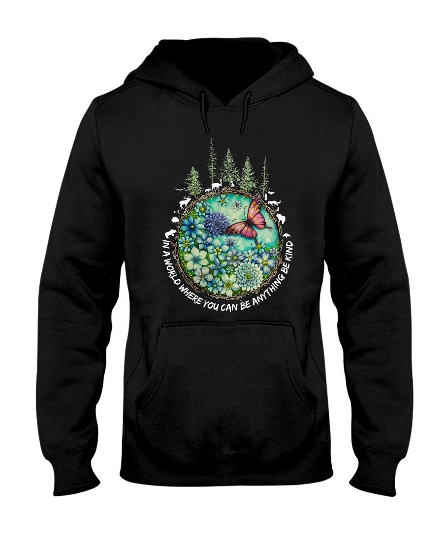 Be Kind In A World Hooded Sweatshirt