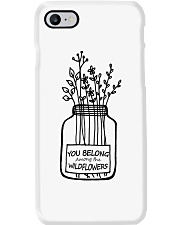 You Belong Among The Wildflowers Phone Case thumbnail