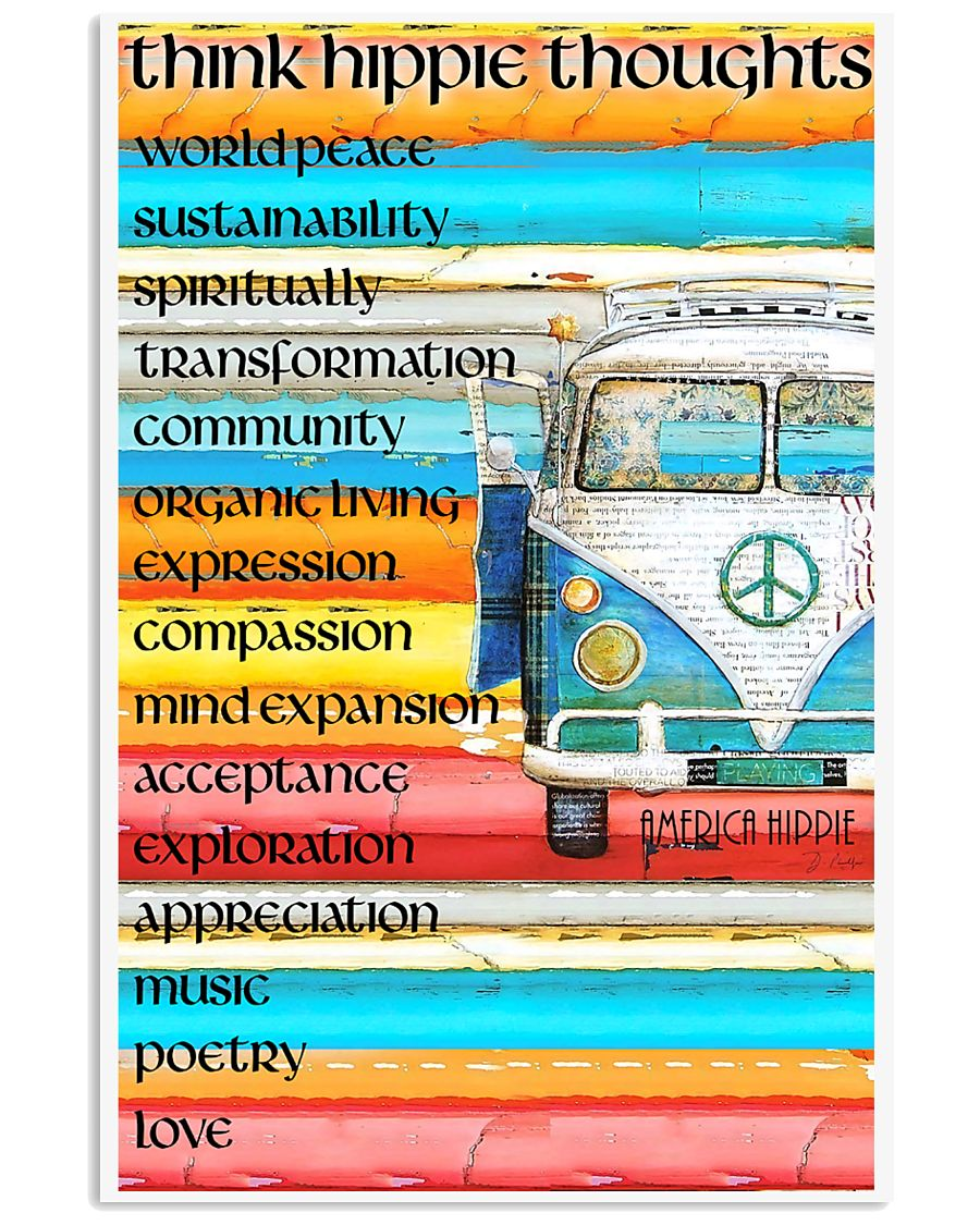 Think Hippie Thoughts 11x17 Poster
