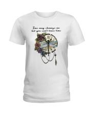 Time May Change Me Ladies T-Shirt thumbnail