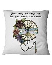 Time May Change Me Square Pillowcase thumbnail