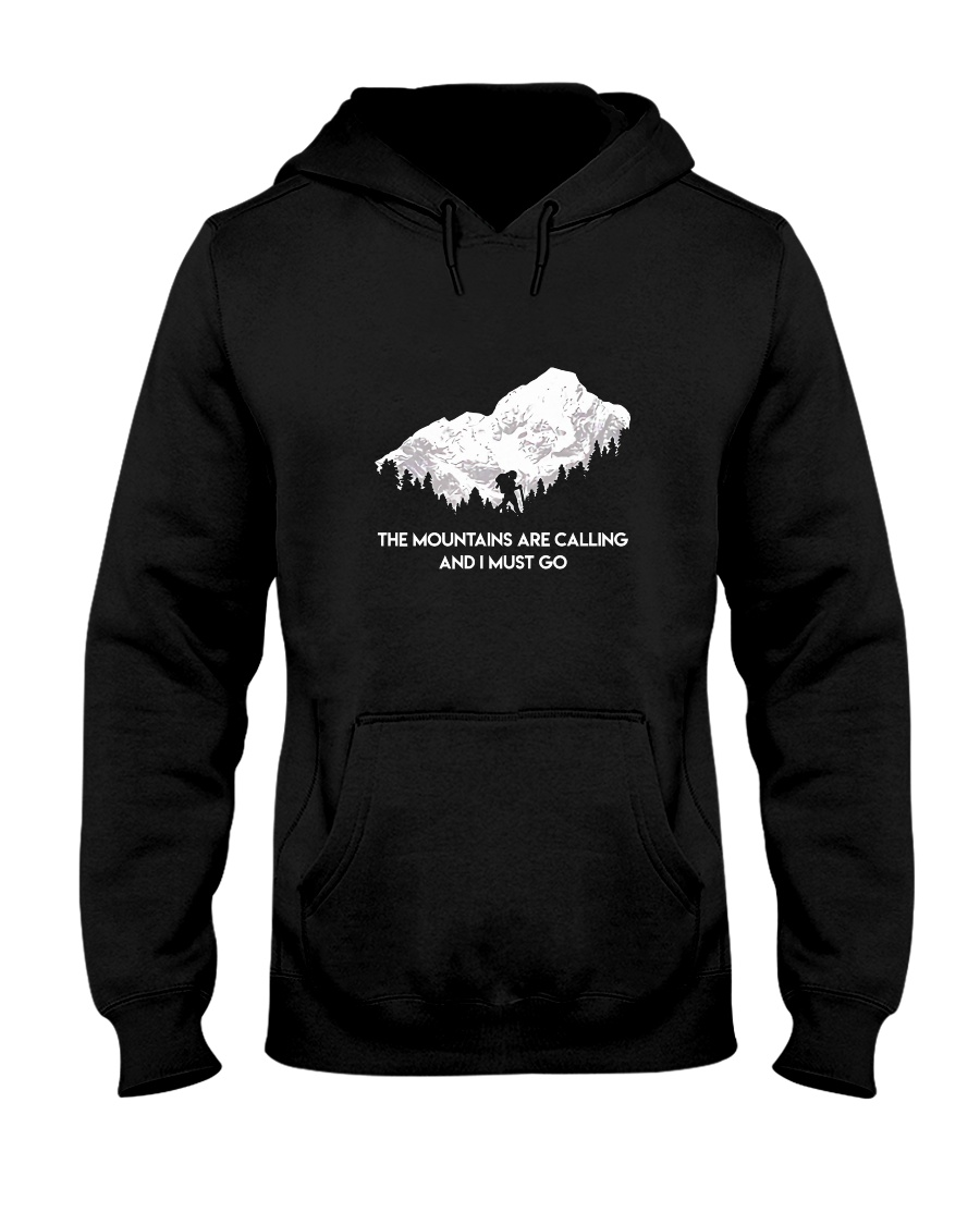 The Mountains Are Calling Hooded Sweatshirt