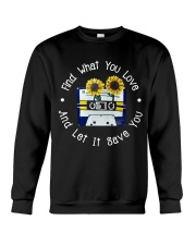 Find What You Love Crewneck Sweatshirt thumbnail