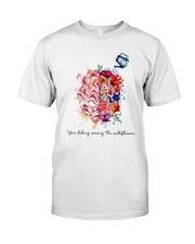 You Belong Among The Wildflowers Classic T-Shirt front