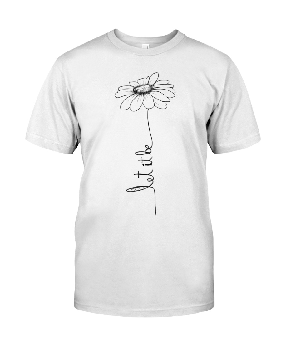 Let It Be Flower Hippie Music  Classic T-Shirt