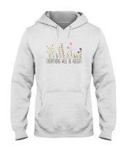 Everything Will Be Alright Hooded Sweatshirt thumbnail