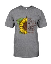 Stay Close To People Classic T-Shirt front