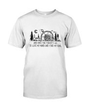 And Into The Forest I Go Classic T-Shirt thumbnail